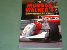 MURRAY WALKER'S 1994 Grand Prix Year